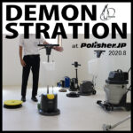 DEMONSTRATION at Polisher.JP